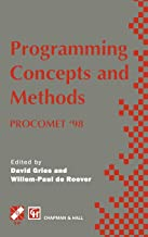 Programming Concepts and Methods PROCOMET '98: IFIP TC2 / WG2.2, 2.3 International Conference on Programming Concepts and Methods (PROCOMET '98) 8–12 June 1998, Shelter Island, New York, USA (IFIP Advances in Information and Communication Technology)