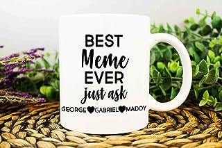 Best Meme Ever Mug Meme Mug Meme Gift Meme Coffee Mug Gift For Meme - 11oz