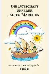 Die Botschaft unserer alten Märchen (Band 2) Kindle Ausgabe