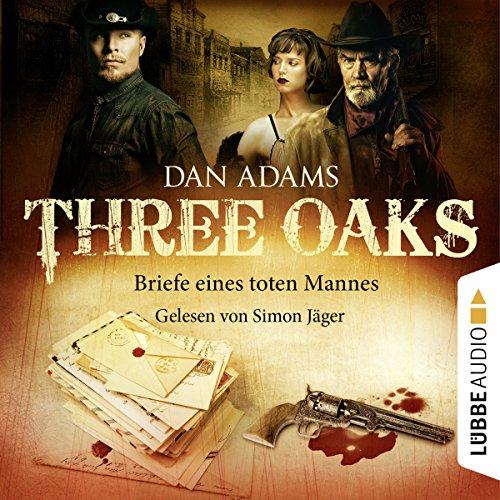 Briefe eines toten Mannes (Three Oaks 3) Titelbild