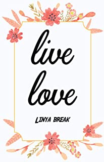 Live Love Linya break: Notebook Gift Idea Lined pages, 6.9 inches,120 pages, White paper Journal