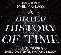 A Brief History of Time - Soundtrack by Philip Glass