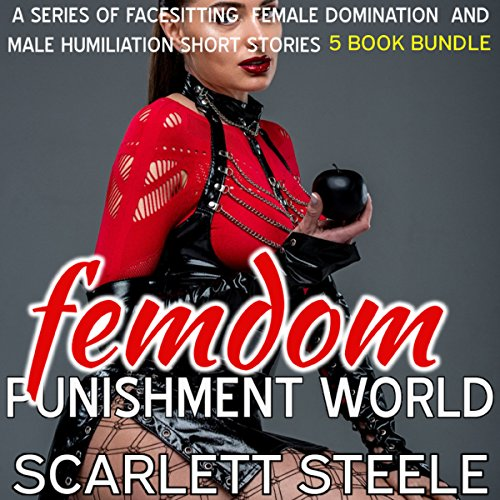Femdom Punishment World: 5 Book Bundle audiobook cover art