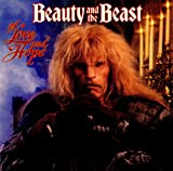 Beauty and the Beast: Of Love and Hope