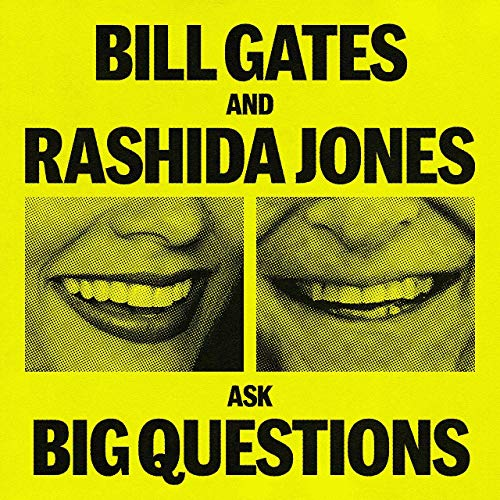 Bill Gates and Rashida Jones Ask Big Questions Podcast By Gates Notes cover art