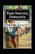 Tom Sawyer, Detective Annotated