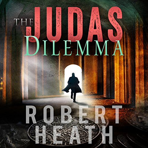 The Judas Dilemma audiobook cover art