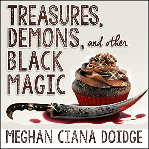 Treasures, Demons, and Other Black Magic  audiobook cover art