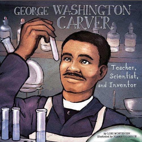 George Washington Carver: Teacher, Scientist, and Inventor (Biographies)