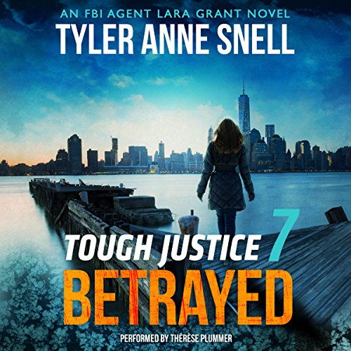 Tough Justice: Betrayed (Part 7 of 8) cover art