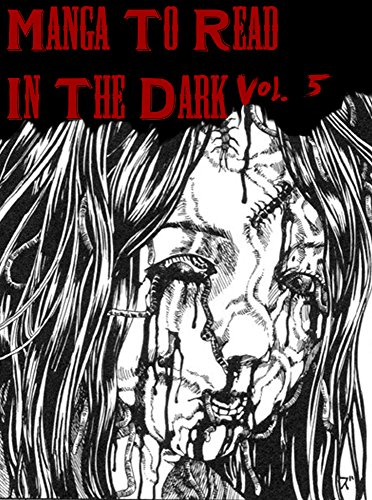 Manga To Read In The Dark Vol. 5 (Best Manga) (English Edition)
