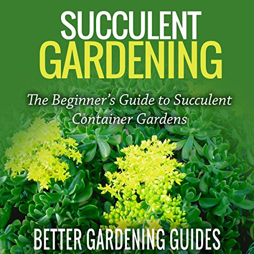 Succulent Gardening audiobook cover art