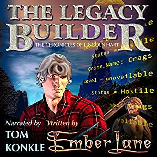 The Legacy Builder: The Chronicles of Lincoln Hart audiobook cover art
