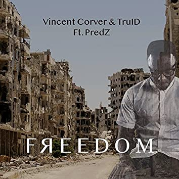 Freedom (feat. PredZ)