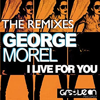 I Live For You,The Remixes