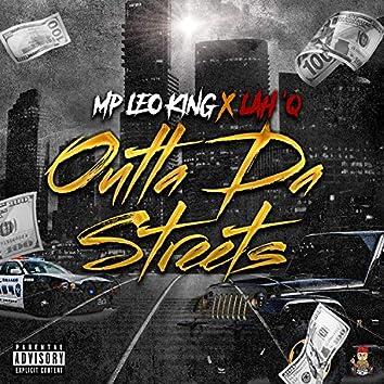 Outta Da Streets (feat. Lah'Q)