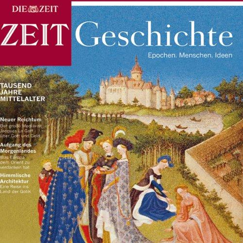 Tausend Jahre Mittelalter (ZEIT Geschichte) audiobook cover art