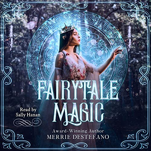 Fairytale Magic Audiobook By Merrie Destefano cover art