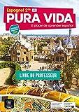 Espagnol 2de A2+ Pura Vida: Livre du professeur