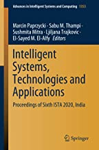 Intelligent Systems, Technologies and Applications: Proceedings of Sixth ISTA 2020, India: 1353 (Advances in Intelligent S...