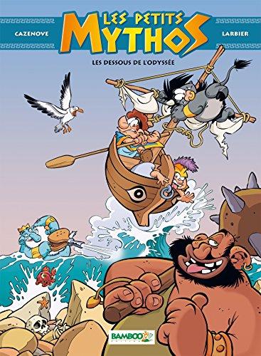Les Petits Mythos - tome 06: Les dessous de l'odyssée