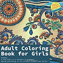 Adult Coloring Book for Girls Mandala - A kind heart is a fountain of gladness, making everything in its vicinity freshen into smiles.