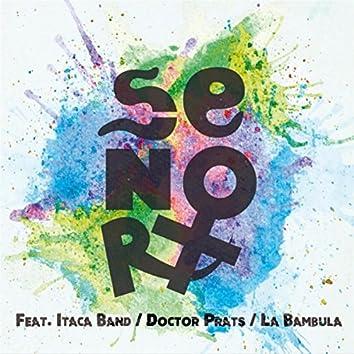 Señora (feat. La Bambula, Itaca Band & Doctor Prats)