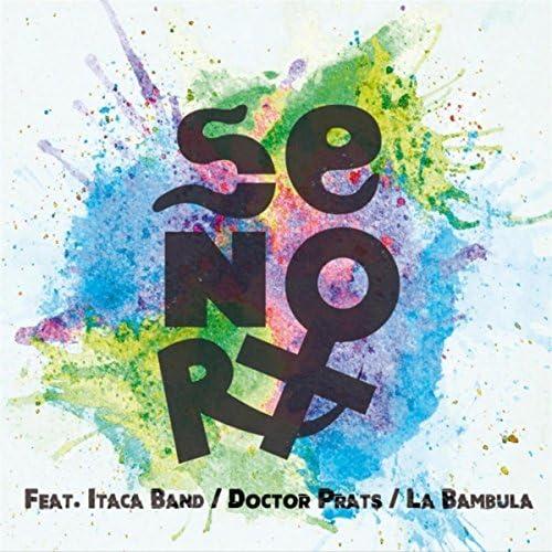 La Flör del Otrö feat. La Bambula, Itaca Band & Doctor Prats