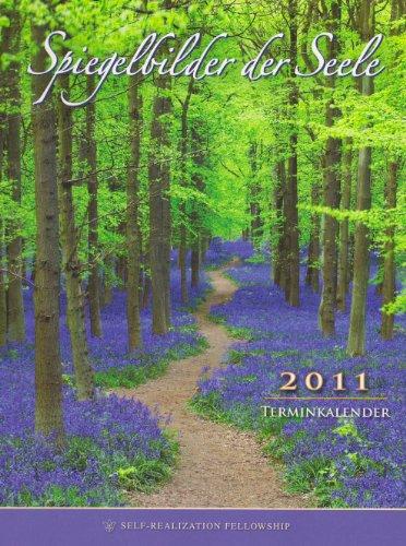 Spiegelbilder der Seele. Terminkalender 2011