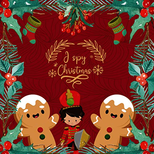 I spy Christmas: I Spy with my little eye Book A-Z For Kids Christmas Edition | A Fun Guessing Game for 2-4 Year Olds (English Edition)
