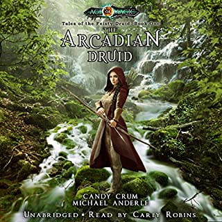 The Arcadian Druid audiobook cover art