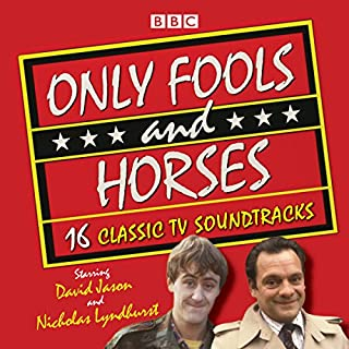 Only Fools and Horses     16 Classic BBC TV Soundtracks              By:                                                                                                                                 John Sullivan                               Narrated by:                                                                                                                                 David Jason,                                                                                        full cast,                                                                                        Nicholas Lyndhurst                      Length: 7 hrs and 22 mins     171 ratings     Overall 4.9