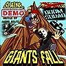 Giants Fall (Demo) [feat. Slaine, Doom Squad & Aaron Hiltz]