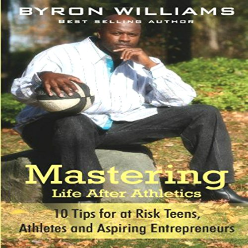 Mastering Life after Athletics audiobook cover art