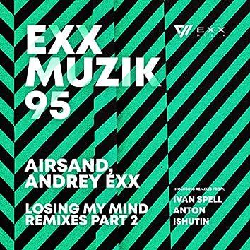 Losing My Mind (Remixes, Pt. 2)