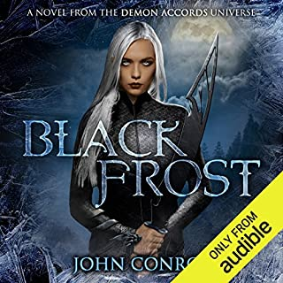 Black Frost                   By:                                                                                                                                 John Conroe                               Narrated by:                                                                                                                                 James Patrick Cronin                      Length: 6 hrs and 17 mins     68 ratings     Overall 4.5