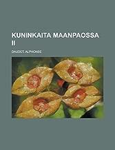 Kuninkaita maanpaossa II (Finnish Edition)