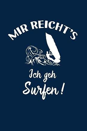 Surfer: Ich geh Surfen!: Notizbuch / Notizheft für Surf-en Windsurf-en Windsurf-ing A5 (6x9in) liniert mit Linien