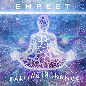 Falling In Trance