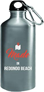 Made In Redondo Beach City Funny Gift - Water Bottle