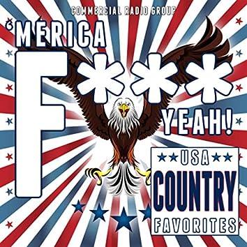 'Merica F*** Yeah! USA Country Favorites