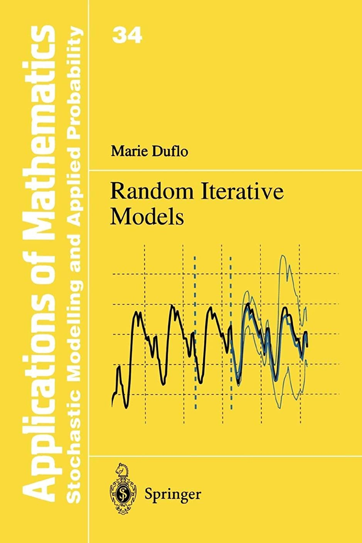 動かす砲撃埋め込むRandom Iterative Models (Stochastic Modelling and Applied Probability)