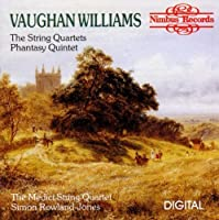 Vaughan Williams: The String Quartets; Phantasy Quintet (1992-12-02)