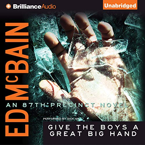 Give the Boys a Great Big Hand Audiobook By Ed McBain cover art