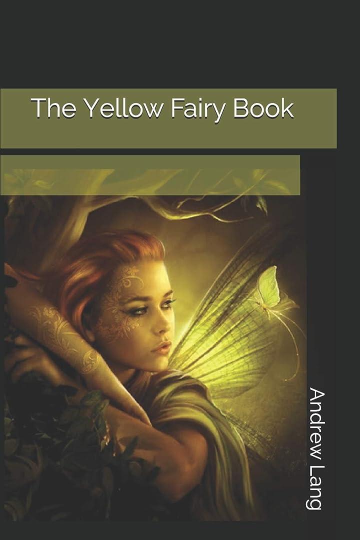 ポルティコ不適当振る舞うThe Yellow Fairy Book