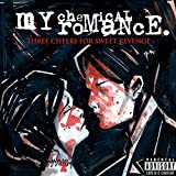 Three Cheers for Sweet Revenge [Explicit]