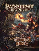 Pathfinder Module Gallows of Madness
