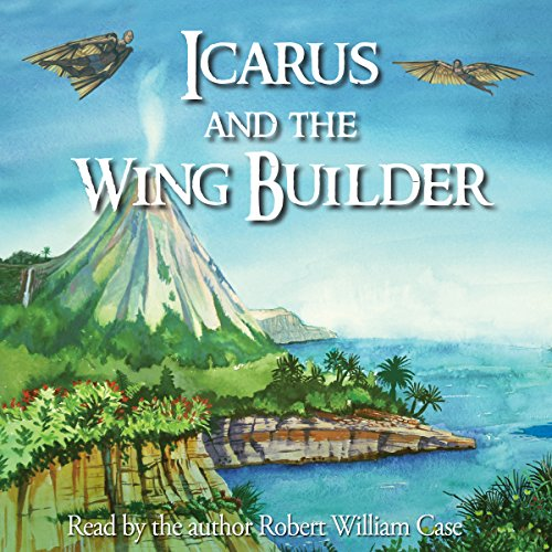 Icarus and the Wing Builder audiobook cover art