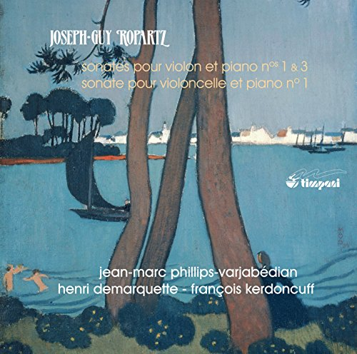 Ropartz: Sonatas 2
