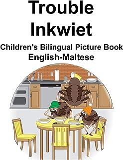 English-Maltese Trouble/Inkwiet Children's Bilingual Picture Book